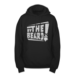 BY THE BEARD! Pullover Hoodie