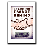Leave No Dwarf Behind Art Print