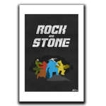 ROCK AND STONE, BROTHER Art Print