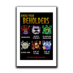 Know Your Beholders Art Print