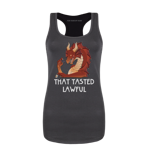 That Tasted Lawful Women's Tank Top