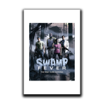 Swamp Fever Art Print