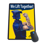 We Lift Together Mousepad