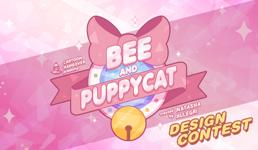 Bee and PuppyCat Contest